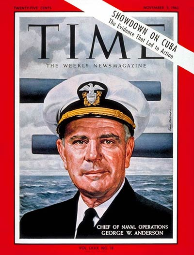 Adm. George Anderson on the Nov. 2, 1962, cover of TIME