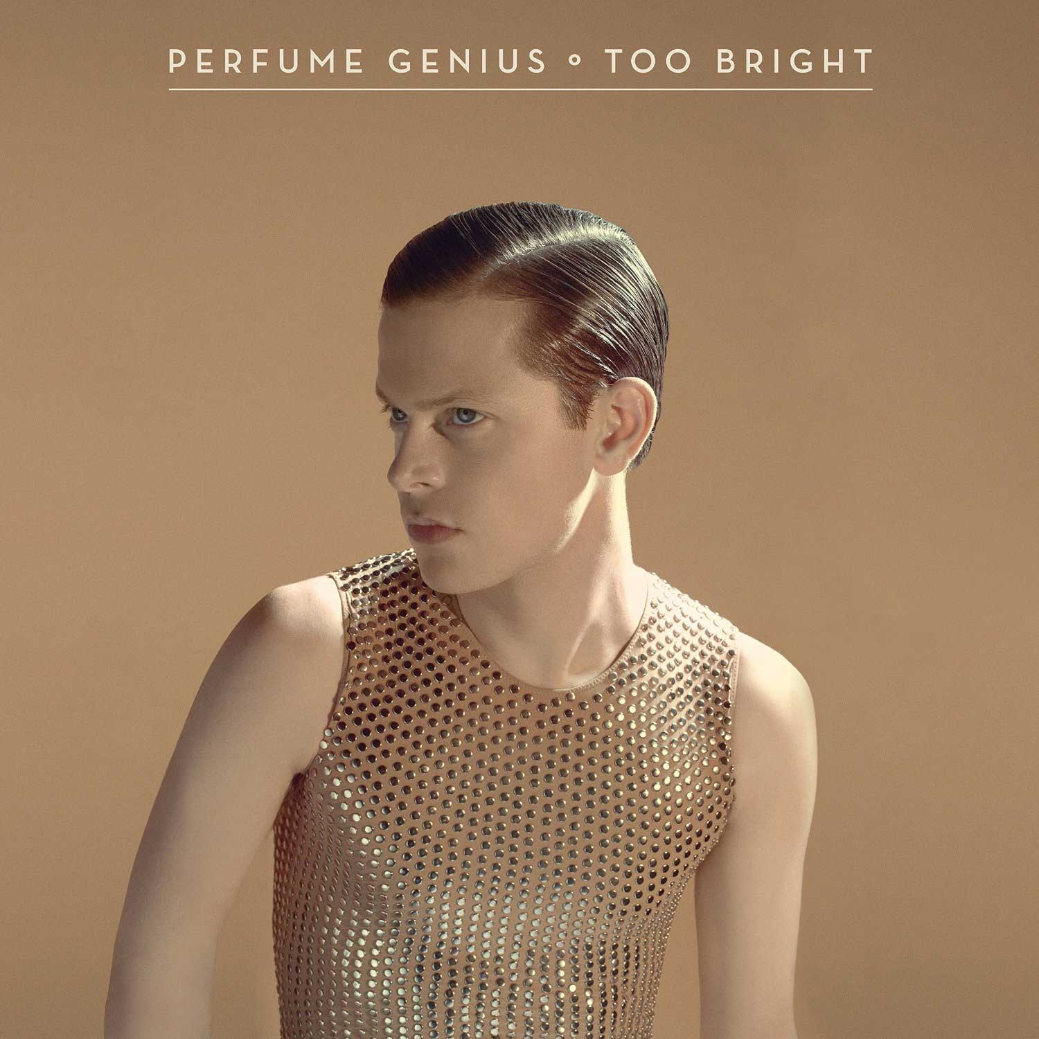 Perfume Genius' 'Too Bright'