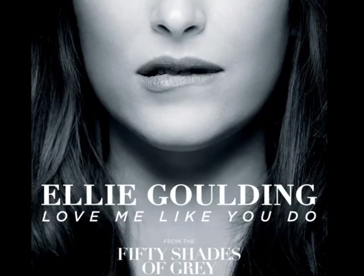 Fifty Shades Of Grey Soundtrack Ellie Goulding Love Me Like