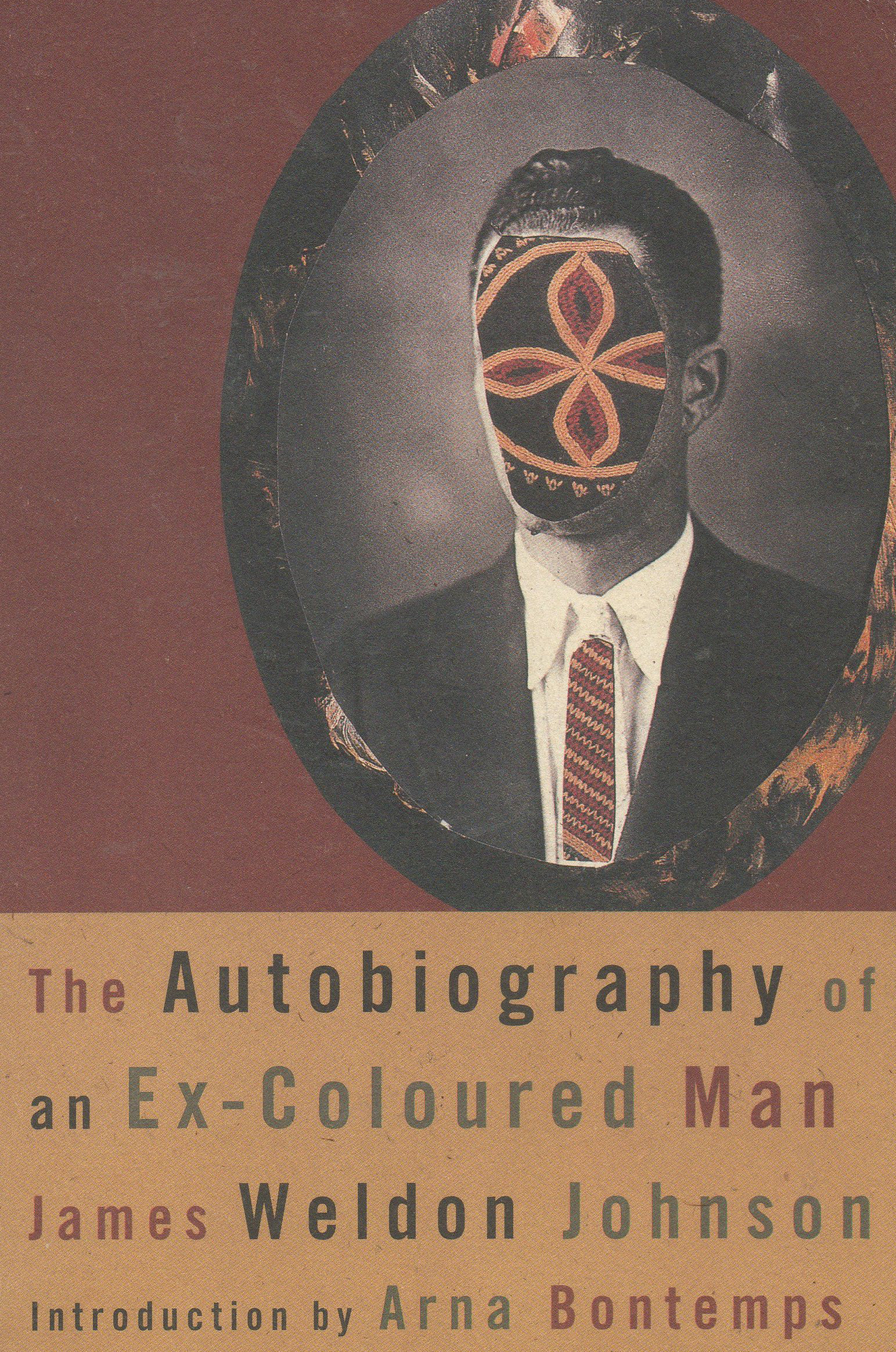 "The Autobiography of an Ex-Colored Man                               By James Weldon Johnson, 92 pages. The narrator of this 1912 novel is a black man with fair skin who decides to ""pass"" as white after witnessing a brutal lynching. He accordingly gives up his dream of creating a new African American musical genre, and looks back years later feeling that he made the wrong decision, ""that I have sold my birthright for a mess of pottage."""