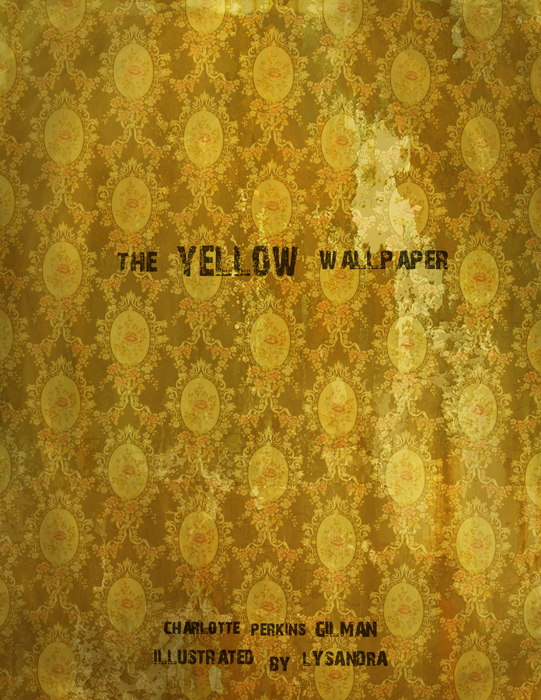 The Yellow Wallpaper                               By Charlotte Perkins Gilman, 70 pages. A woman goes slowly insane after being confined to a creepy attic room by her husband.