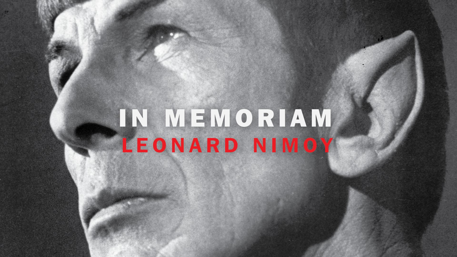 In Memoriam: Leonard Nimoy