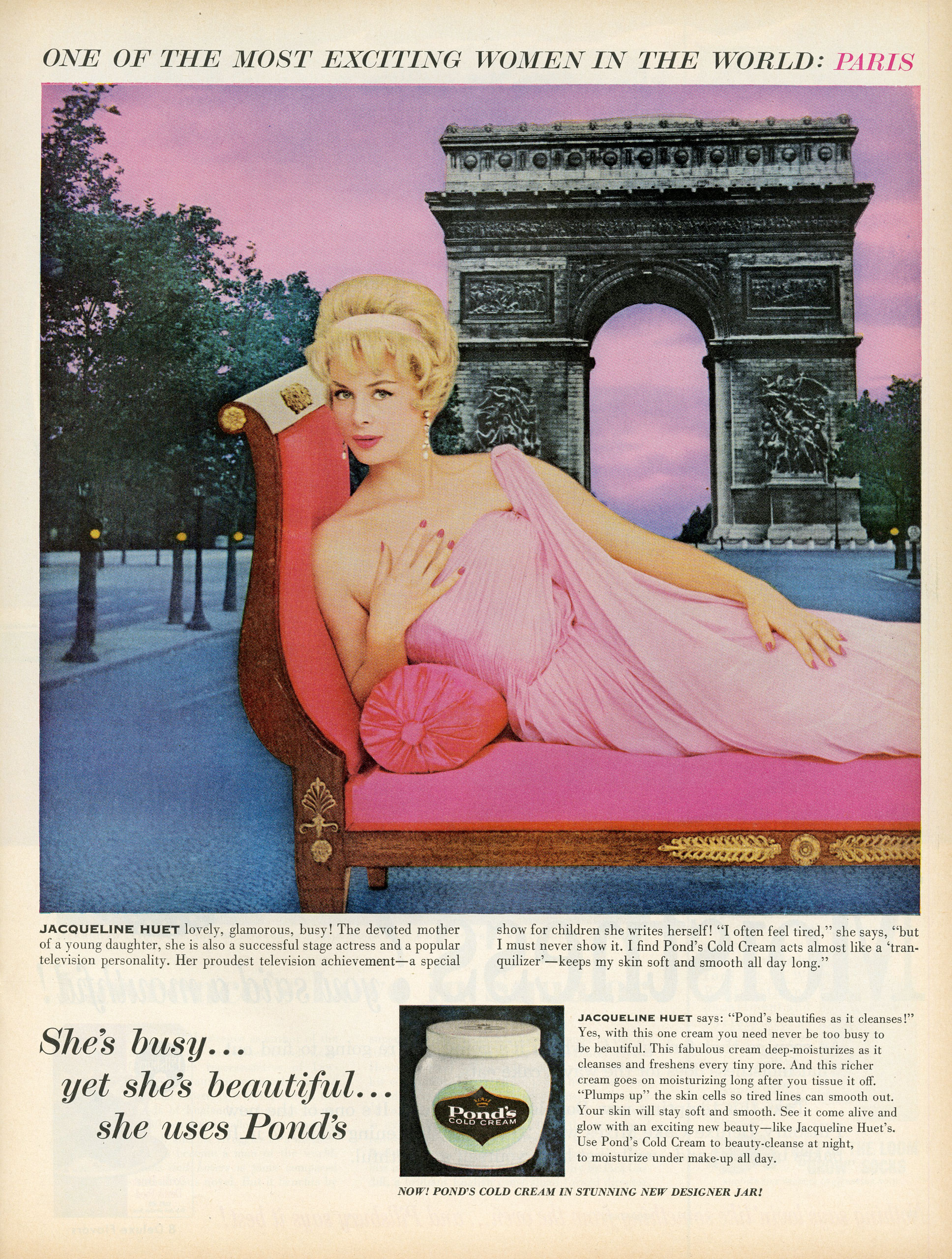 <b>Pond's, August 22, 1965</b> In the show, results from a focus group suggest that the best way to target potential Pond's buyers is to play on young women's dreams of getting married. This Pond's ad from 1965 targets a slightly older demographic, as the model, French actress Jacqueline Huet, was a married mother. The visual choices contribute to a sense of elegance and maturity, not least of all the use of a Parisian backdrop, European architecture and a sophisticated gown. The ad is imbued with a slightly modern sensibility, appealing to busy working mothers.