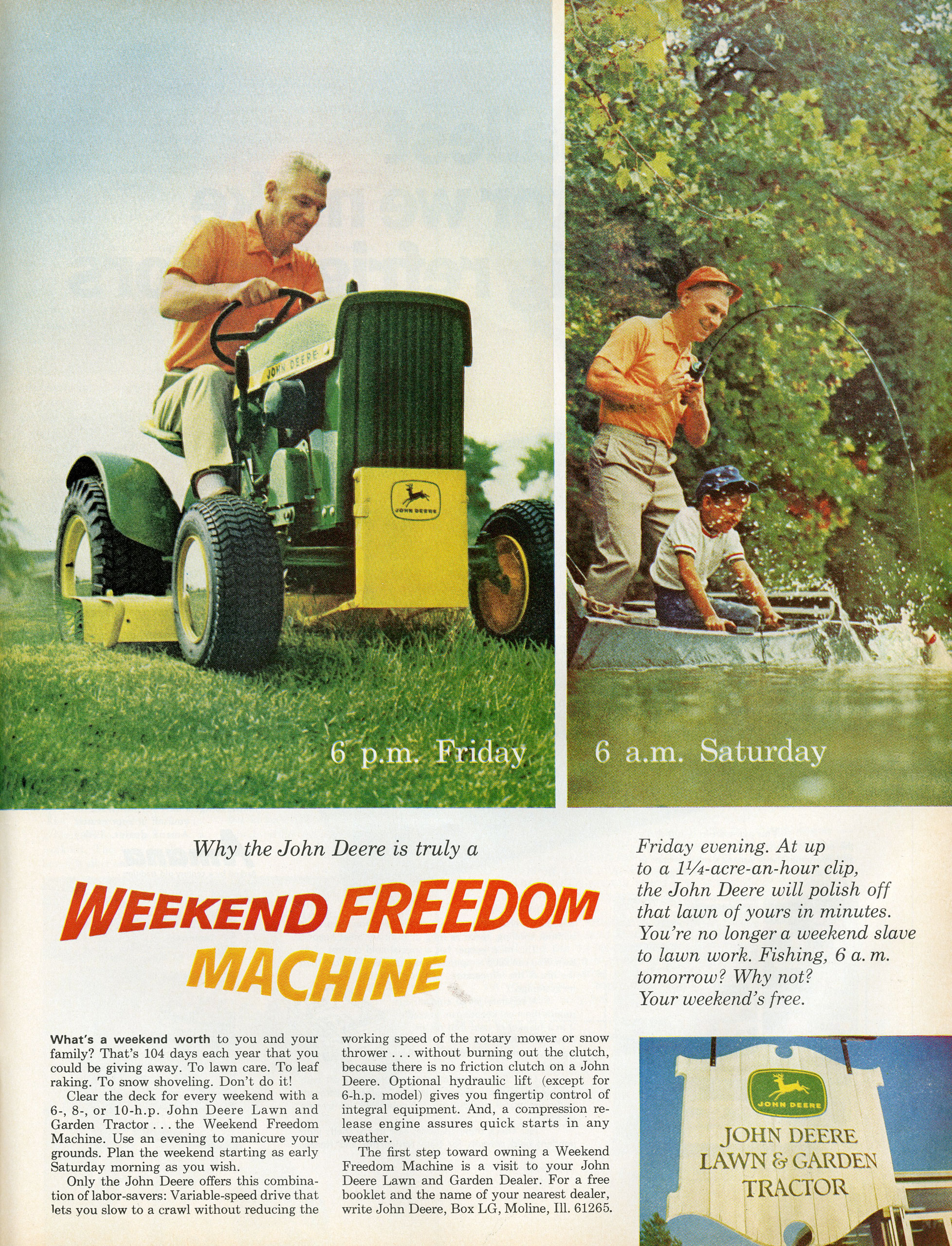 <b>John Deere, April 7, 1967</b> When remembering the Season 3 episode featuring John Deere, viewers will think first of the gruesome office accident involving a lawnmower. We never actually get to see the agency's work for the company. The company's real advertisements, later in the decade, sold lawnmowers by emphasizing how little time those who bought one would end up spending on it. It's a bold way of circumventing the problem that the company's product, for many customers, is something they need but don't necessarily want.