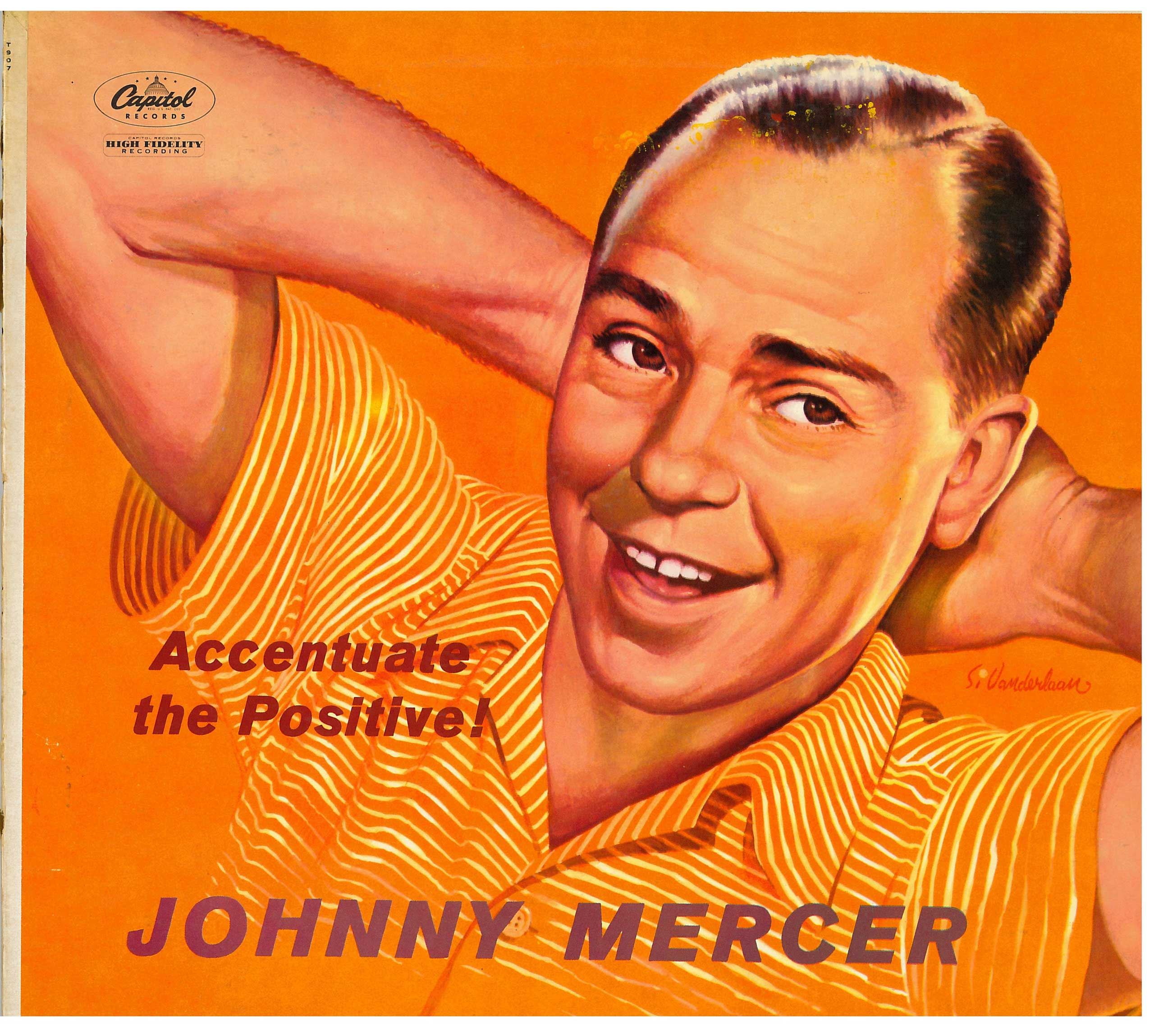 """Lyricist Johnny Mercer's own take on his peppy sermon, """"Ac-Cent-Tchu-Ate the Positive,"""" was more popular than a version released by Bing Crosby and the Andrews Sisters that same month. (Capitol Records/Library of Congress)"""