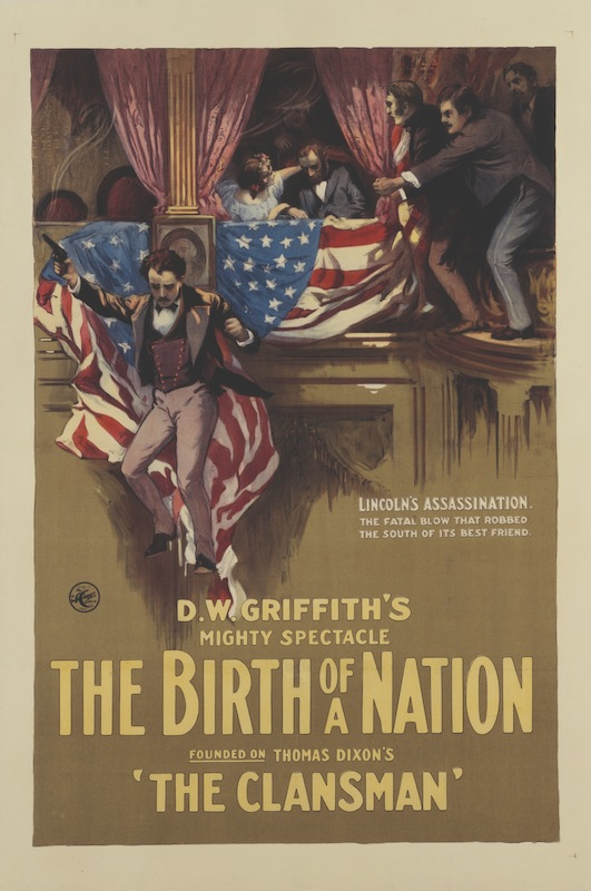 A poster for D.W. Griffith's 1915 drama 'The Birth of a Nation'.