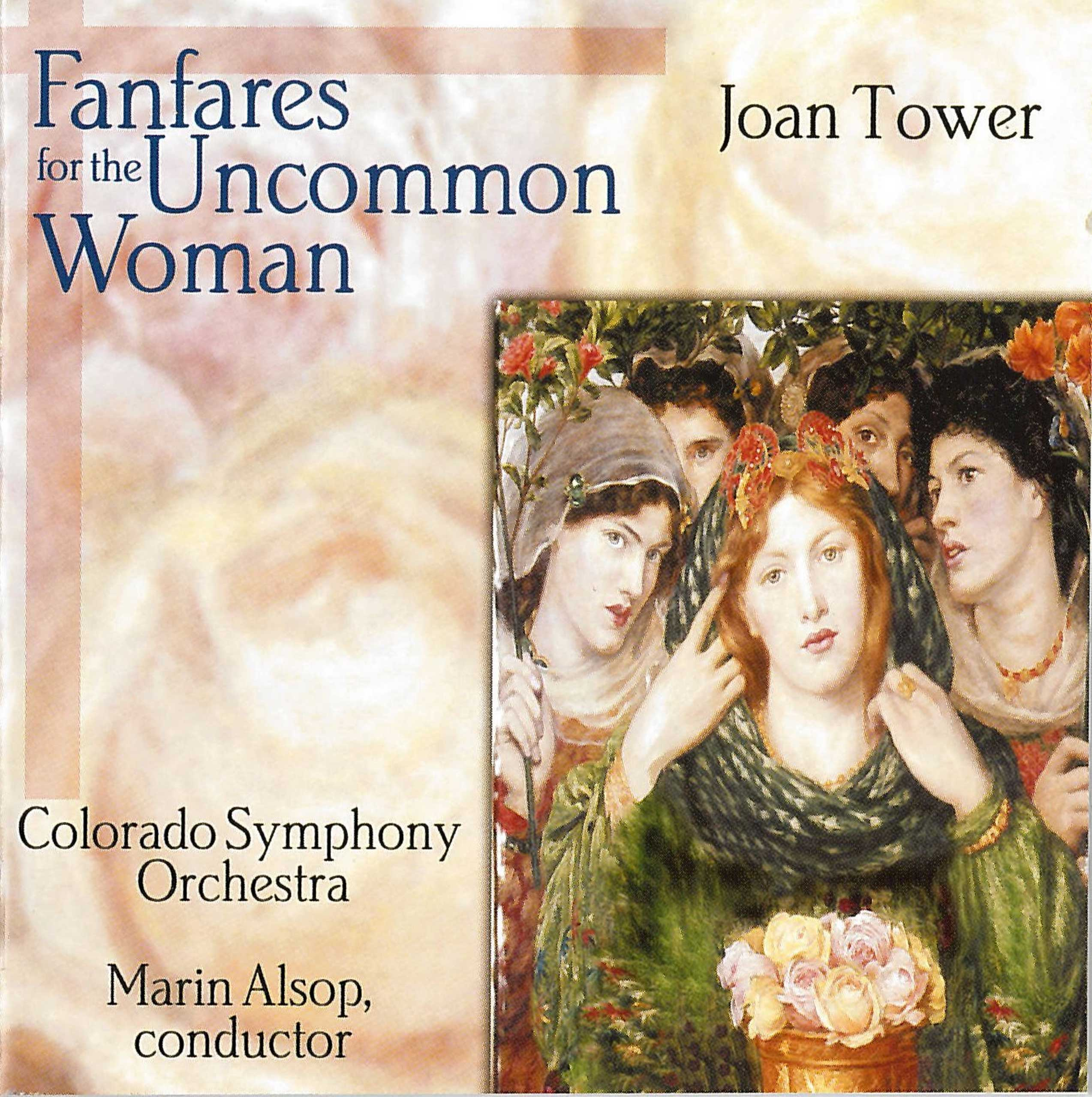 """A five-part composition written between 1986 and 1993 by composer Jaon Tower, """"Fanfares for the Common Woman"""" celebrated women in music. (KOCH International/Library of Congress)"""