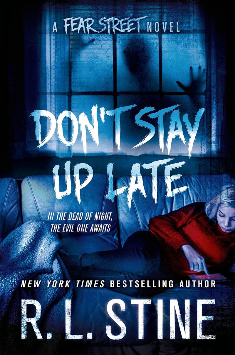 Don't Stay Up Late by R.L. Stine, out now
