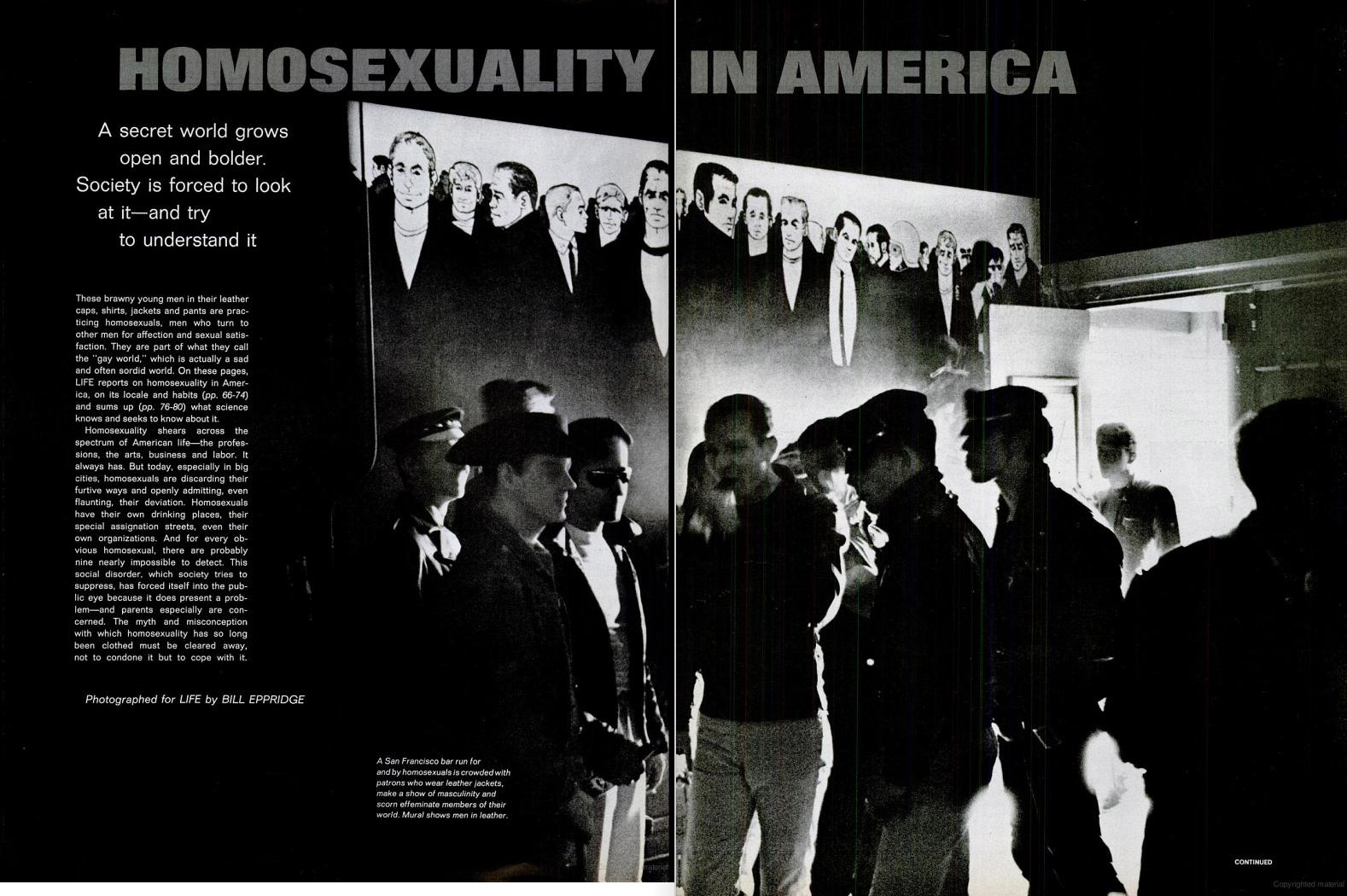 "June 26, 1964 issue of LIFE magazine. Caption reads: ""A San Francisco bar run for and by homosexuals is crowded with patrons who wear leather jackets, make a show of masculinity and scorn effeminate members of their world. Mural shows men in leather."""