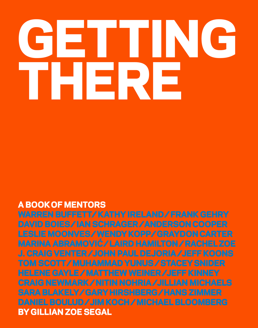 Getting-There-A-Book-of-Mentors-by-Gillian-Zoe-Segal-Published-by-Abrams-Image-©-2015-Gillian-Zoe-Segal