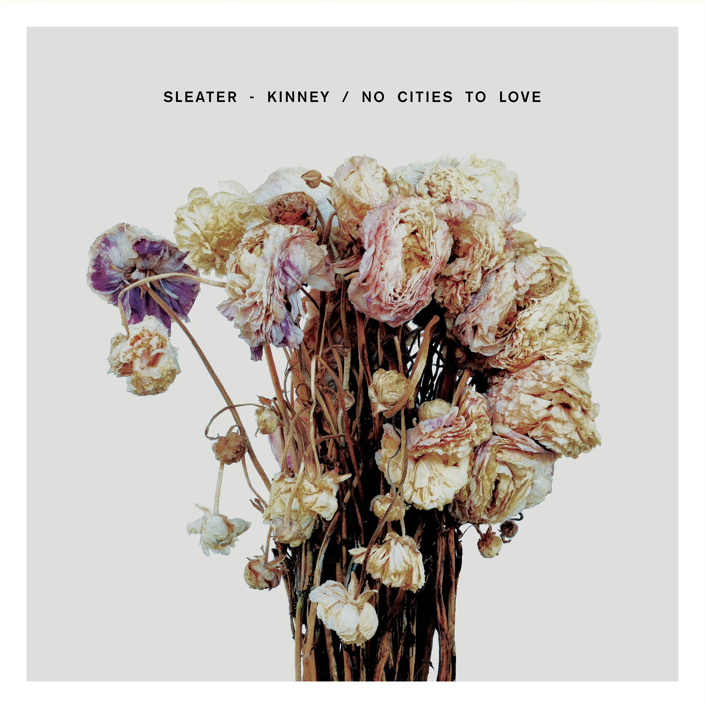 Best of Albums 2015 - Sleater-Kinney, No Cities to Love