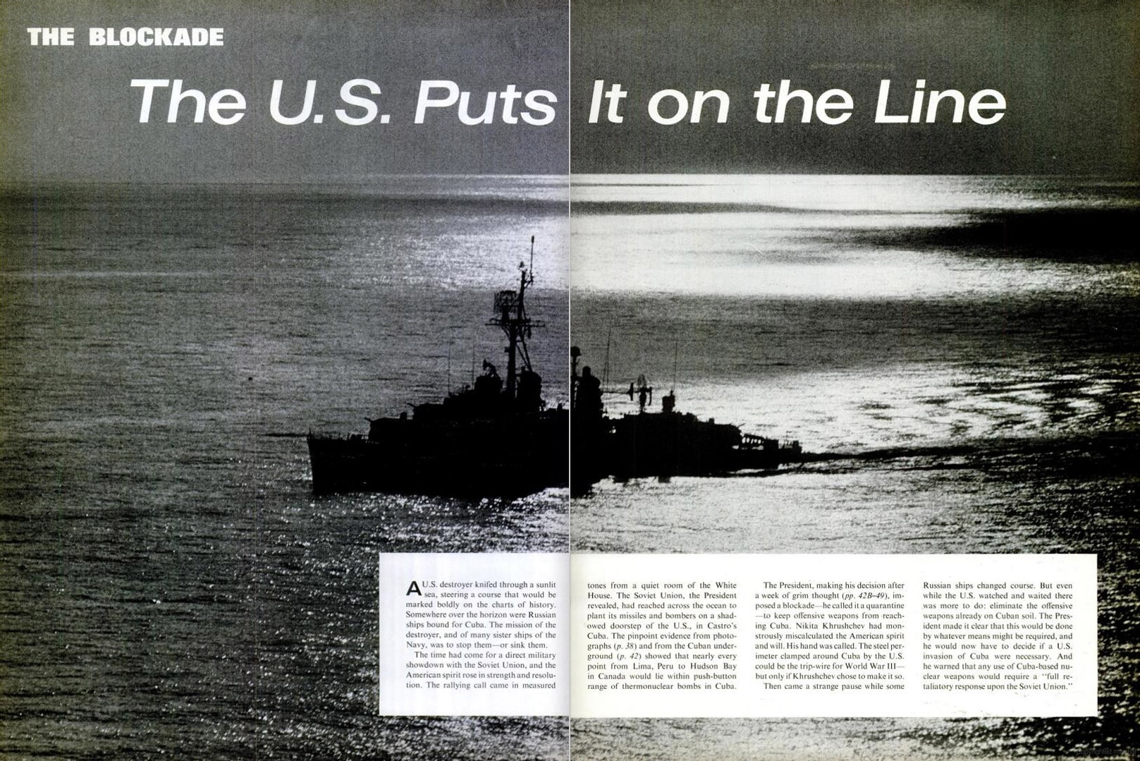 November 2, 1962 issue of LIFE magazine. Spread shows a U.S. destroyer intended to quarantine Cuba from Soviet ships.