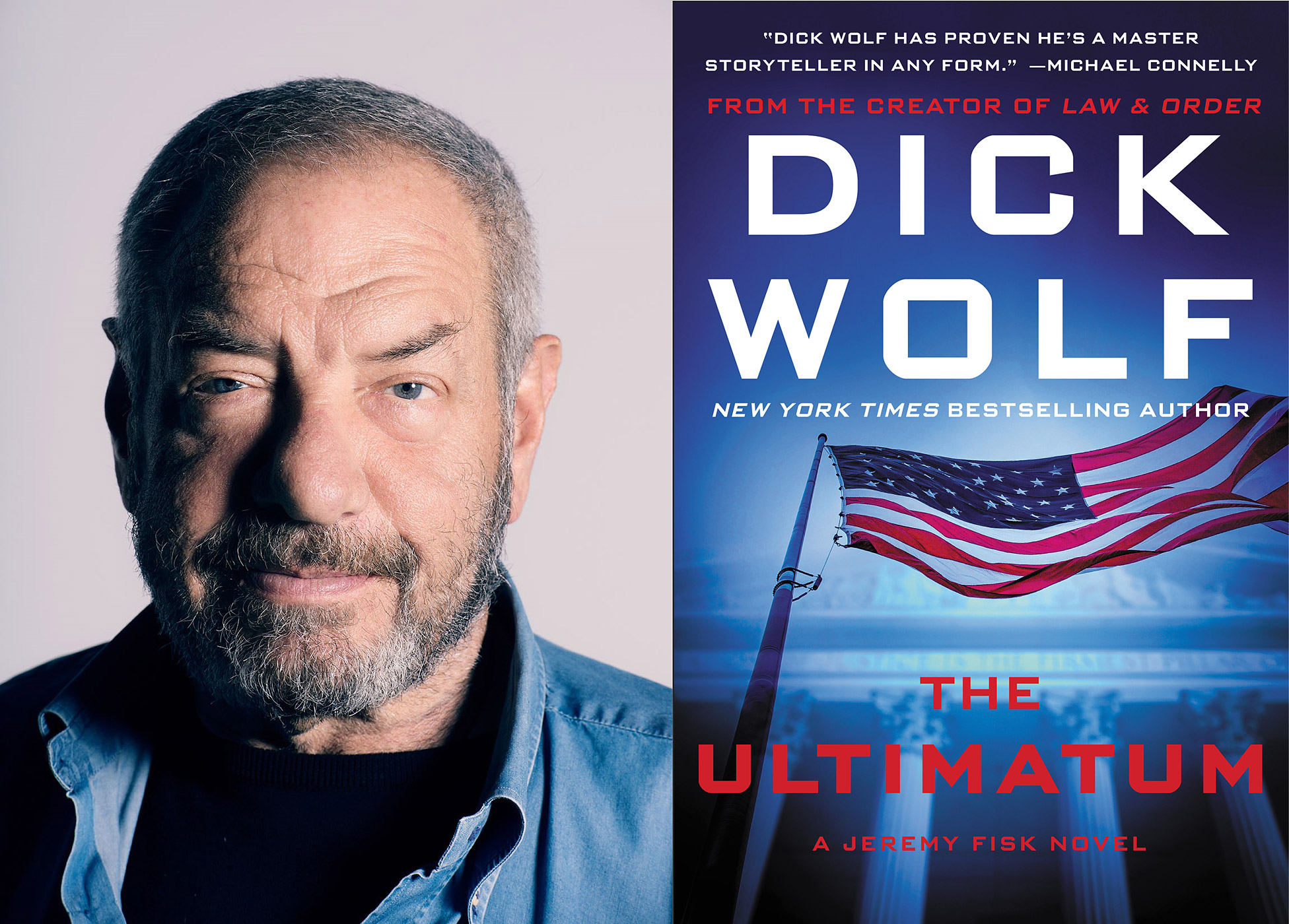 Dick Wolf and his new novel, The Ultimatum