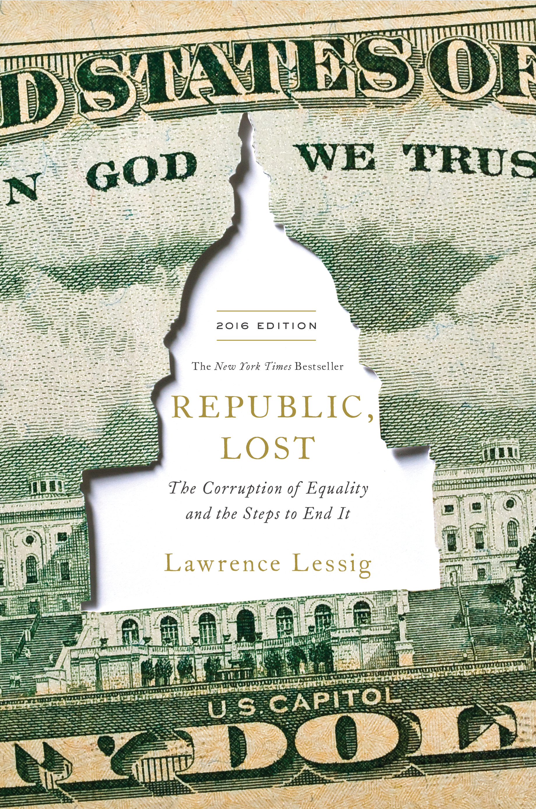 The cover of the forthcoming revised edition of Lessig's 2011 book, REPUBLIC, LOST.