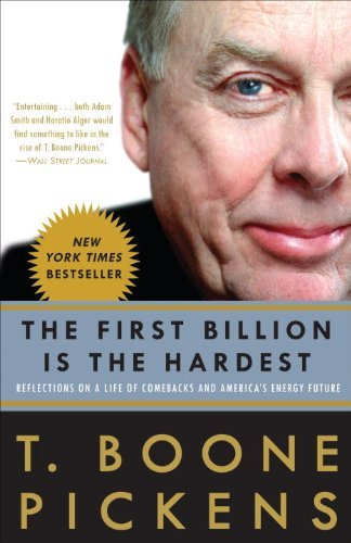 the-first-billion-is-the-hardest-by-t-boone-pickens