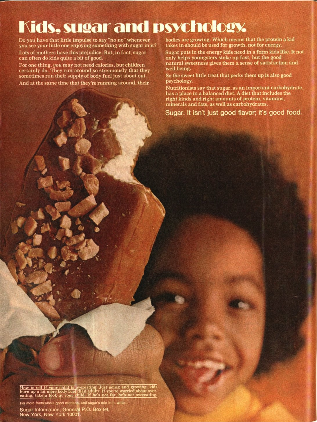 A pro-sugar ad that appeared in the Dec. 11, 1972, issue of TIMESugar helps kids, this campaign informs readers, by providing energy and  a sense of satisfaction and well-being.