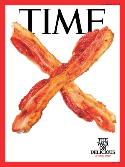 The War on Delicious Bacon Time Magazine Cover