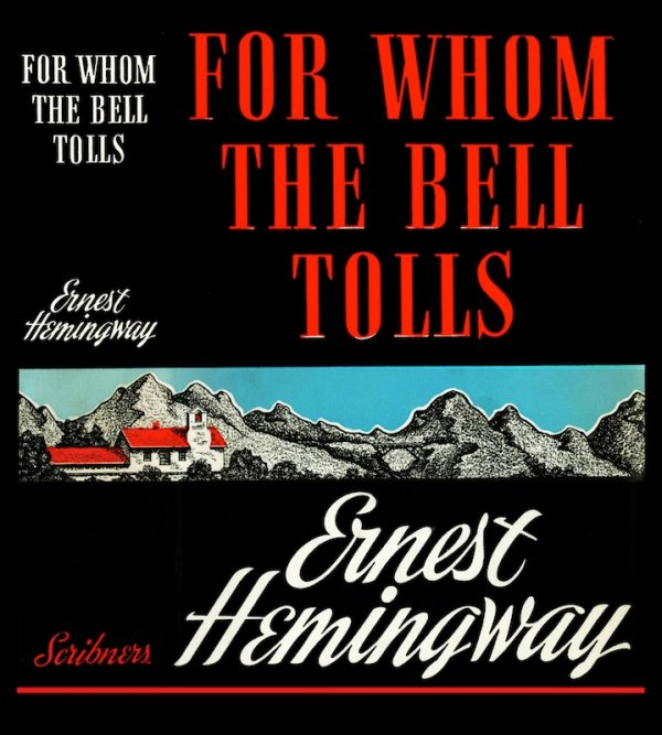 For Whom The Bell Tolls By Ernest Hemingway Times Review