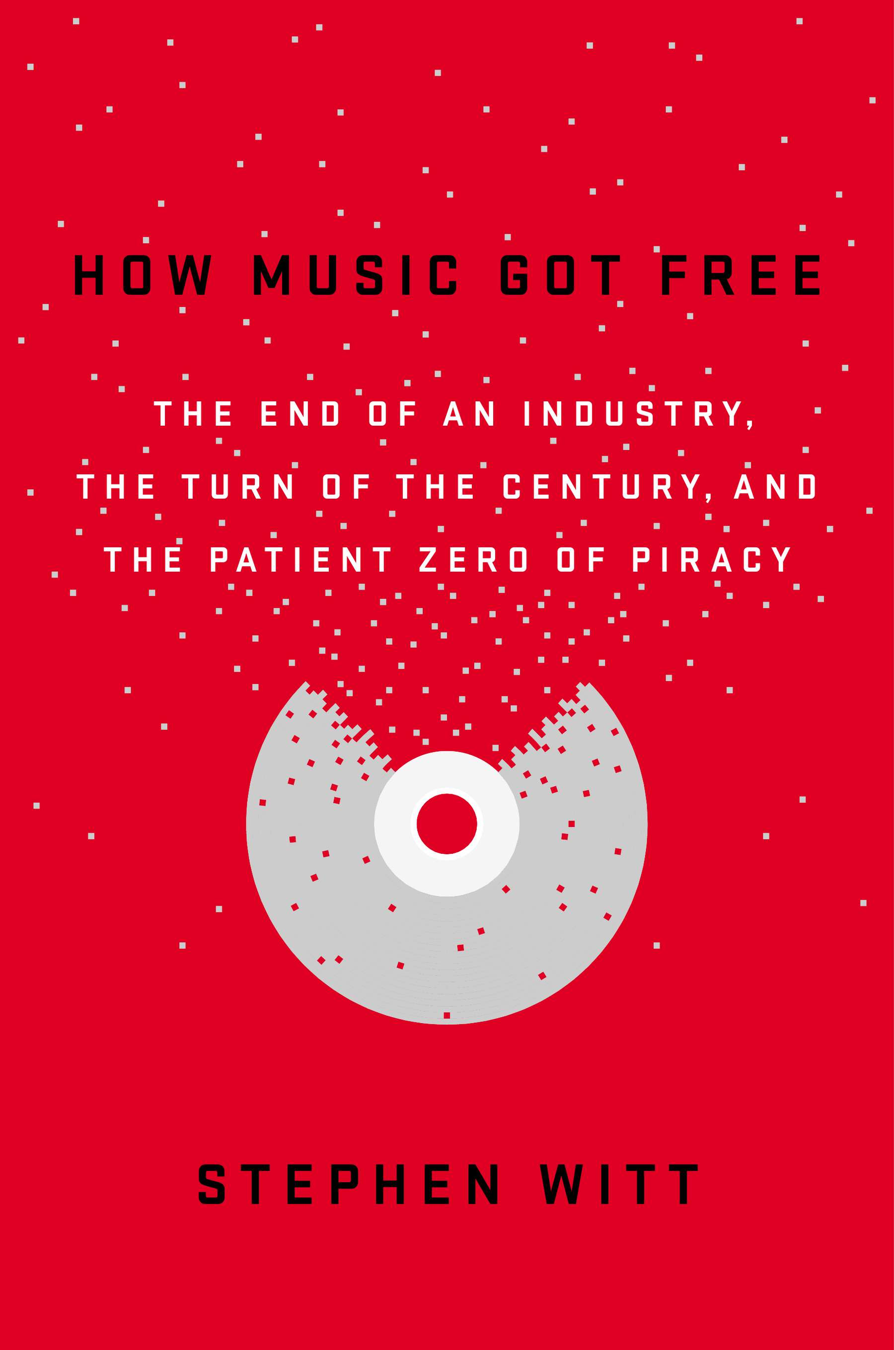 how-music-got-free-book-cover