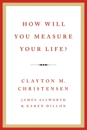 how-will-you-measure-your-life-book-cover