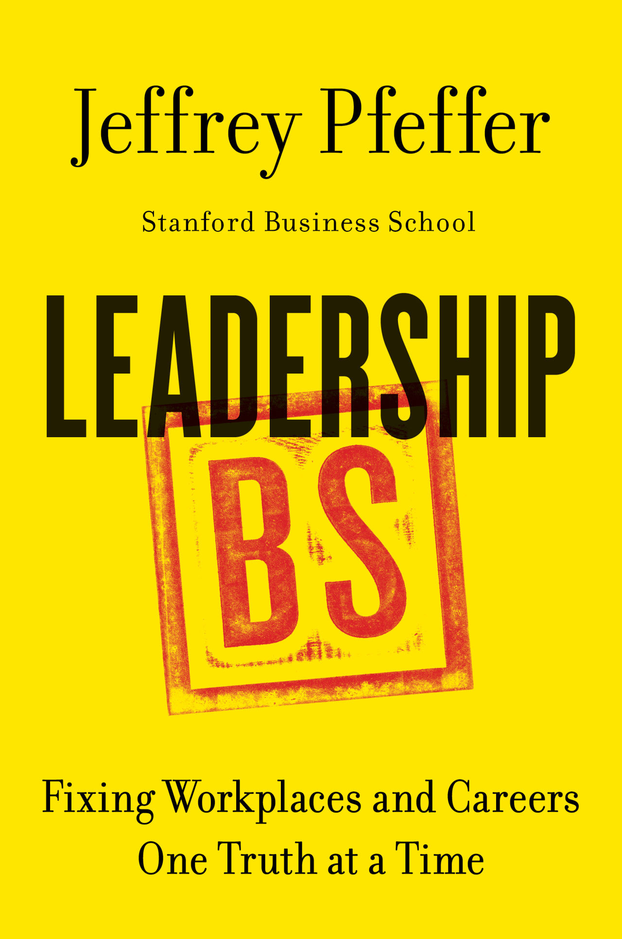 leadership-bs-book-cover-jeffrey-pfeffer