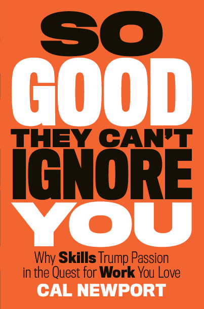 so-good-they-cant-ignore-you-book-cover