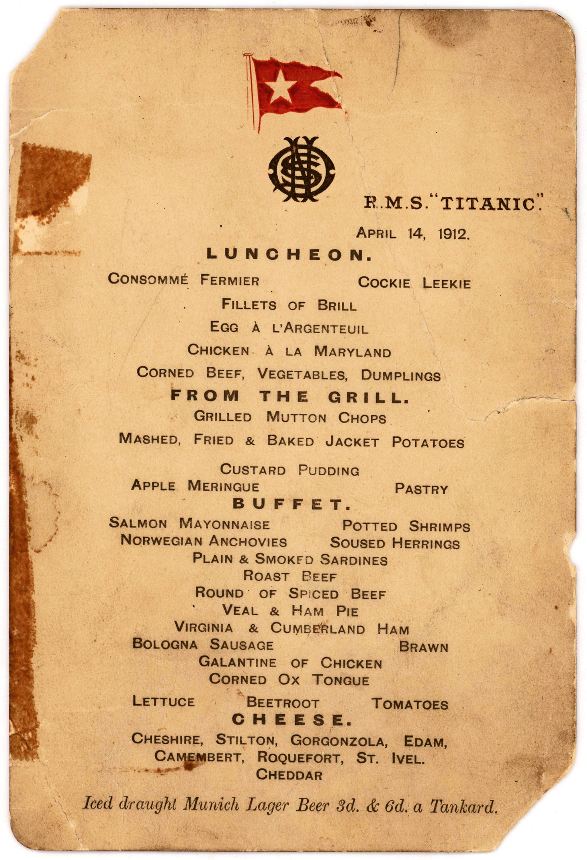 "Titanic''s last lunch menu, saved by a passenger who climbed aboard the so-called ""Money Boat"" before the ocean liner went down ,—was sold at an auction on Sept. 30, 2015."
