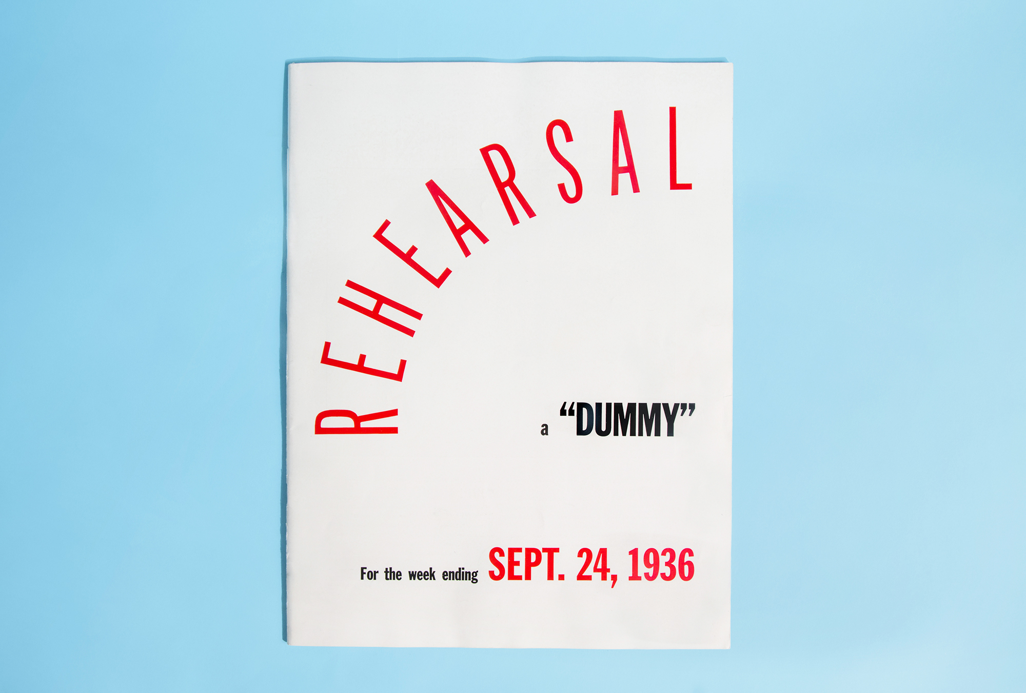 LIFE 'Dummy' Issue:  Before releasing the first issue of LIFE, Luce and its editors created test dummies for potential advertisers in 1936. This was the final printed test dummy, without any cover graphics but filled with example content — some of which made it into the first issue of LIFE two months later
