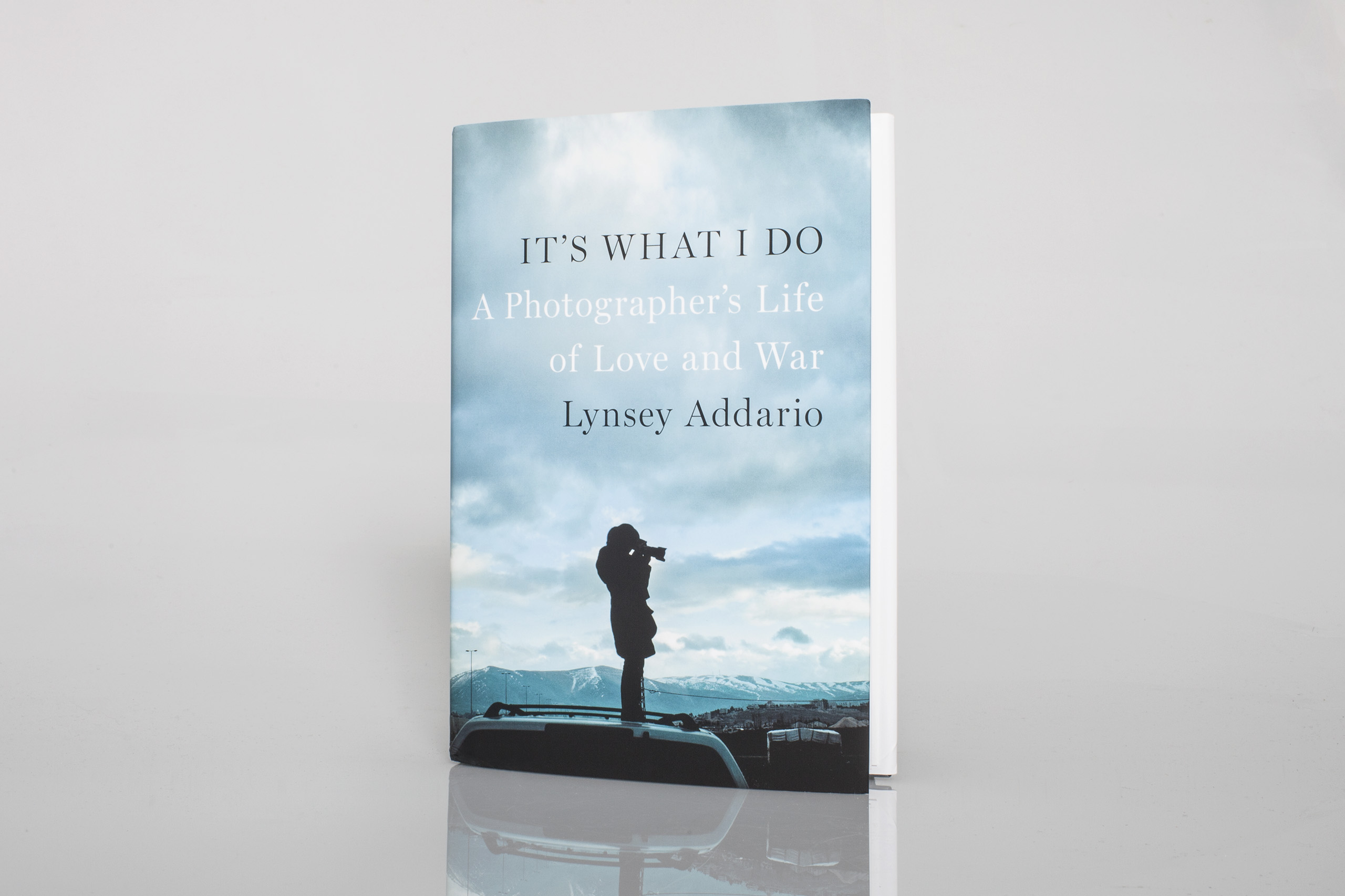 It's What I Do  by Lynsey AddarioPublished by Penguin