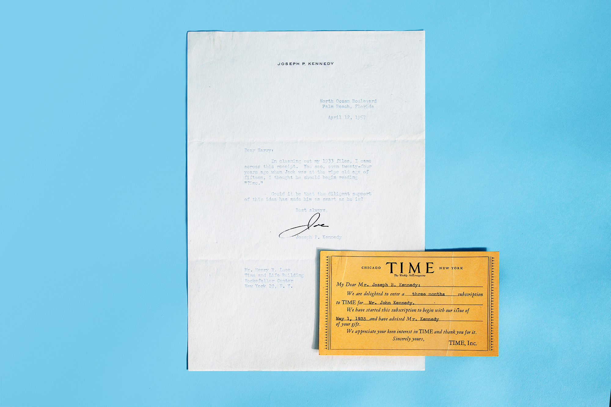 """John F. Kennedy TIME Subscription: Joe Kennedy, father of President John F. Kennedy, sent a letter to Luce in 1957 with a gift subscription receipt enclosed. Kennedy wrote, """"You see, even twenty-four years ago when Jack was at the ripe old age of fifteen, I thought he should begin reading 'Time.' Could it be that the diligent support of this idea has made him as smart as he is?"""""""