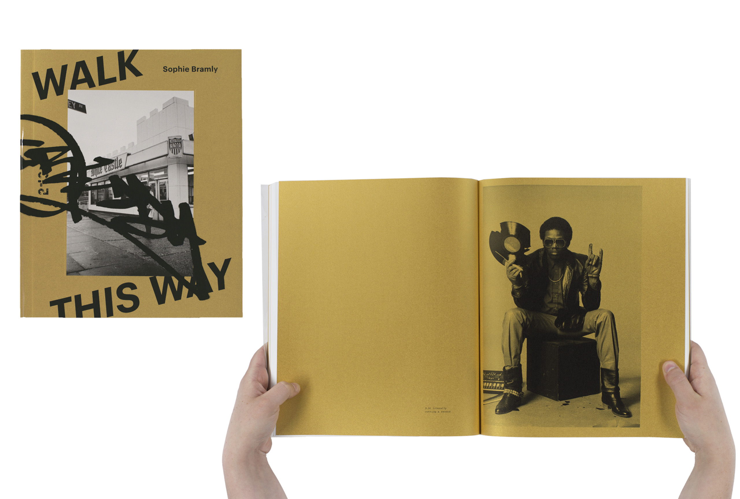 Walk This Way by Sophie Bramly, published by Galerie 213. Short-listed title for First PhotoBook.