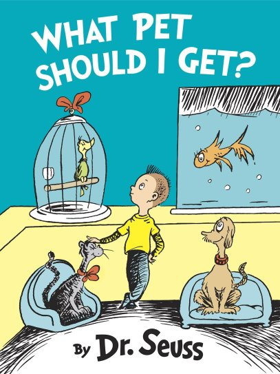 Top 10 Kids/YA What Pet Should I Get by Dr.Seuss