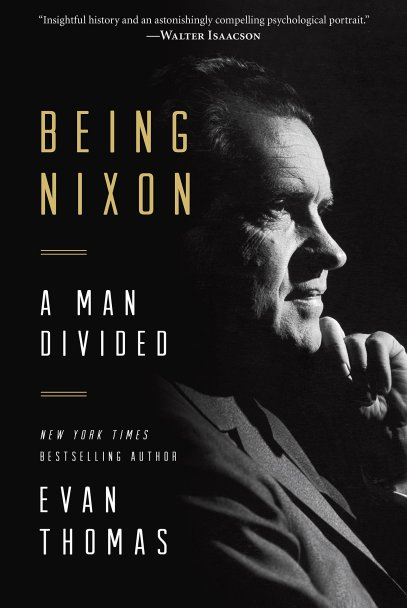 Top 10 Non Fiction Being Nixon by Evan Thomas