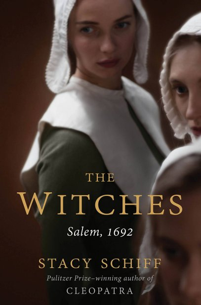 Top 10 Non Fiction The Witches by Stacy Schiff