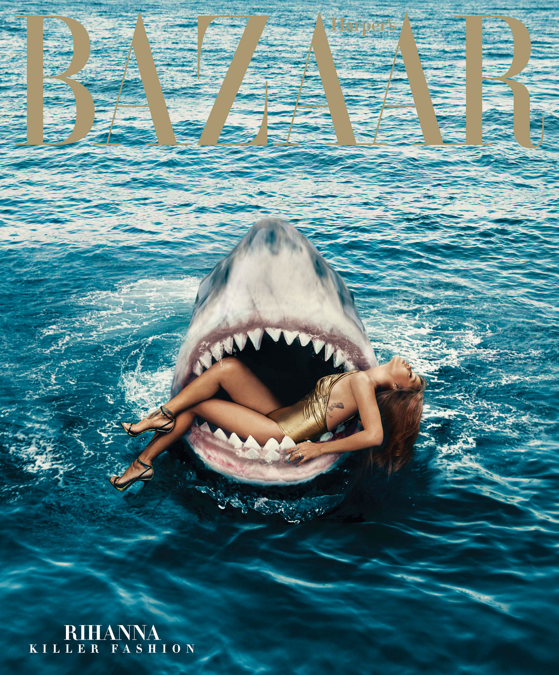 Harper's Bazaar, March 2015. Photograph by Norman Jean Roy.                                                              The idea to ask Rihanna to swim with sharks came from Glenda Bailey, Harper's Bazaar's Editor in Chief. She loves to ask celebrities to do mad things. The cover was my idea - I've always adored the behind-the-scenes pictures from Jaws, with Steven Spielberg goofing around in the shark's mouth. I love that subversion of pop culture iconography. Also, it was handily Jaws' 40th anniversary. So I suggested it to Glenda - including building a fiberglass shark - and she said yes. Rihanna's a total badass and loves a challenge. Her team was more worried than she was. She just thought it was  dope.  The picture was photographed last December, at the Tampa Aquarium. We shot the subscriber cover in the shark's mouth, and then Rihanna did the dive. The shark's mouth shot was the most straightforward - although we had to build the thing locally and drive it down to Florida. The dive was pretty crazy - Norman Jean Roy, our photographer, has a scuba license so got in the water before Rihanna did. She did a number of dives, but one of the supervising divers grazed one of the sharks with his foot, resulting in them circling her. So it was swiftly up and out and over. The cover was exactly how I envisioned it. Against all odds! It's one of the best covers we've ever done. And why I do this job.                                                              —Laura Brown, Executive Editor, Special Projects, Harper's Bazaar