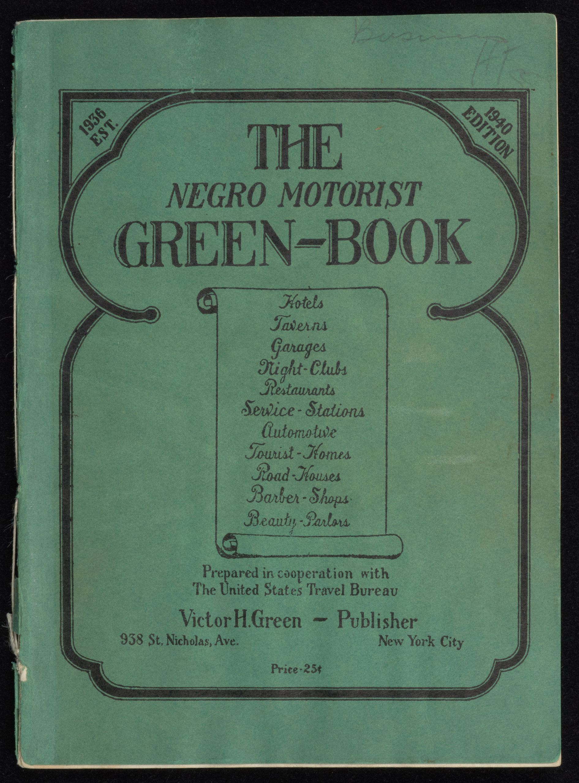 The Travelers' Green Book: 1940.