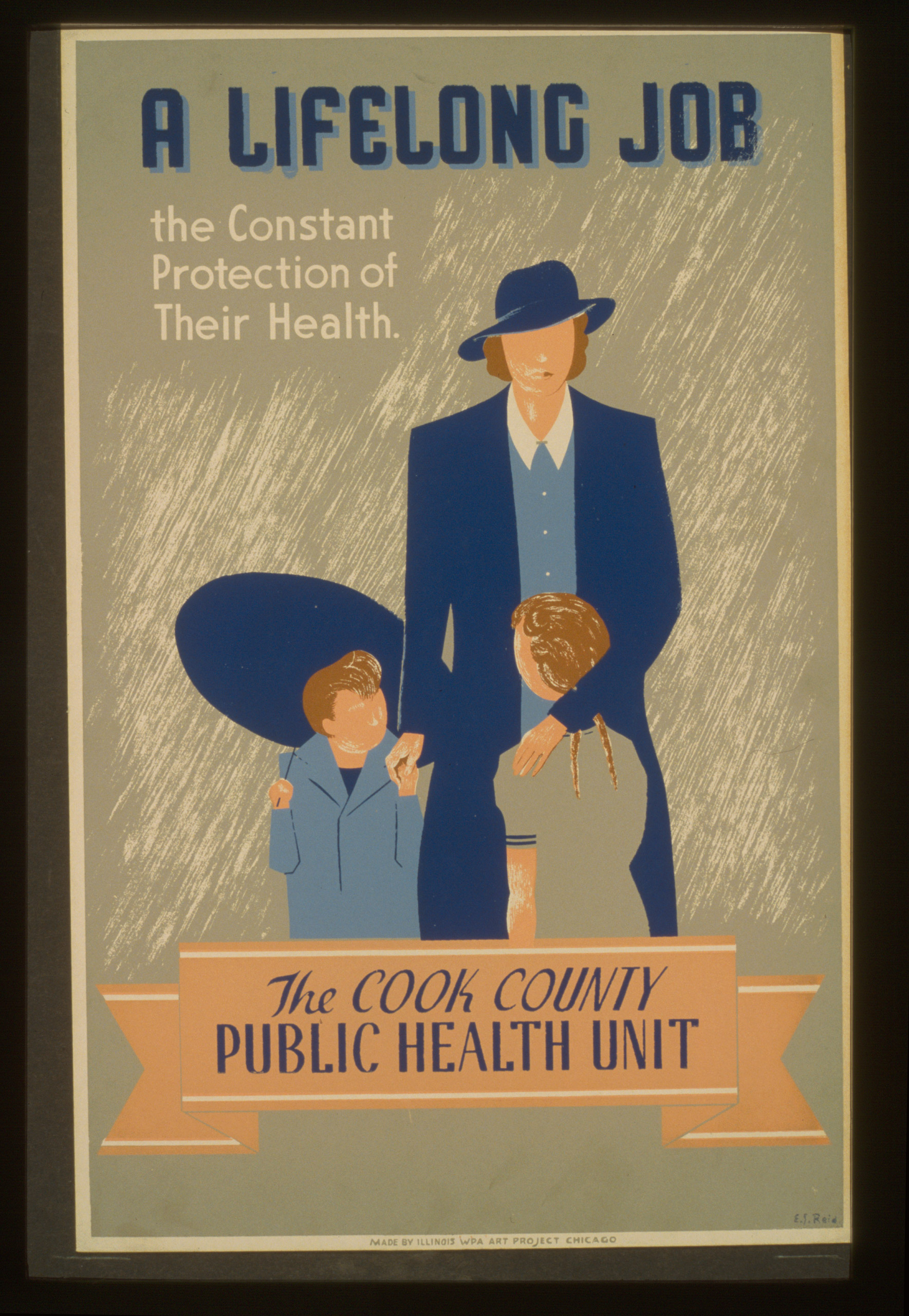 Poster showing a woman and two children in the rain: A lifelong job--the constant protection of their health--The Cook County Public Health Unit / E.S. Reid. Created between 1936 and 1941.