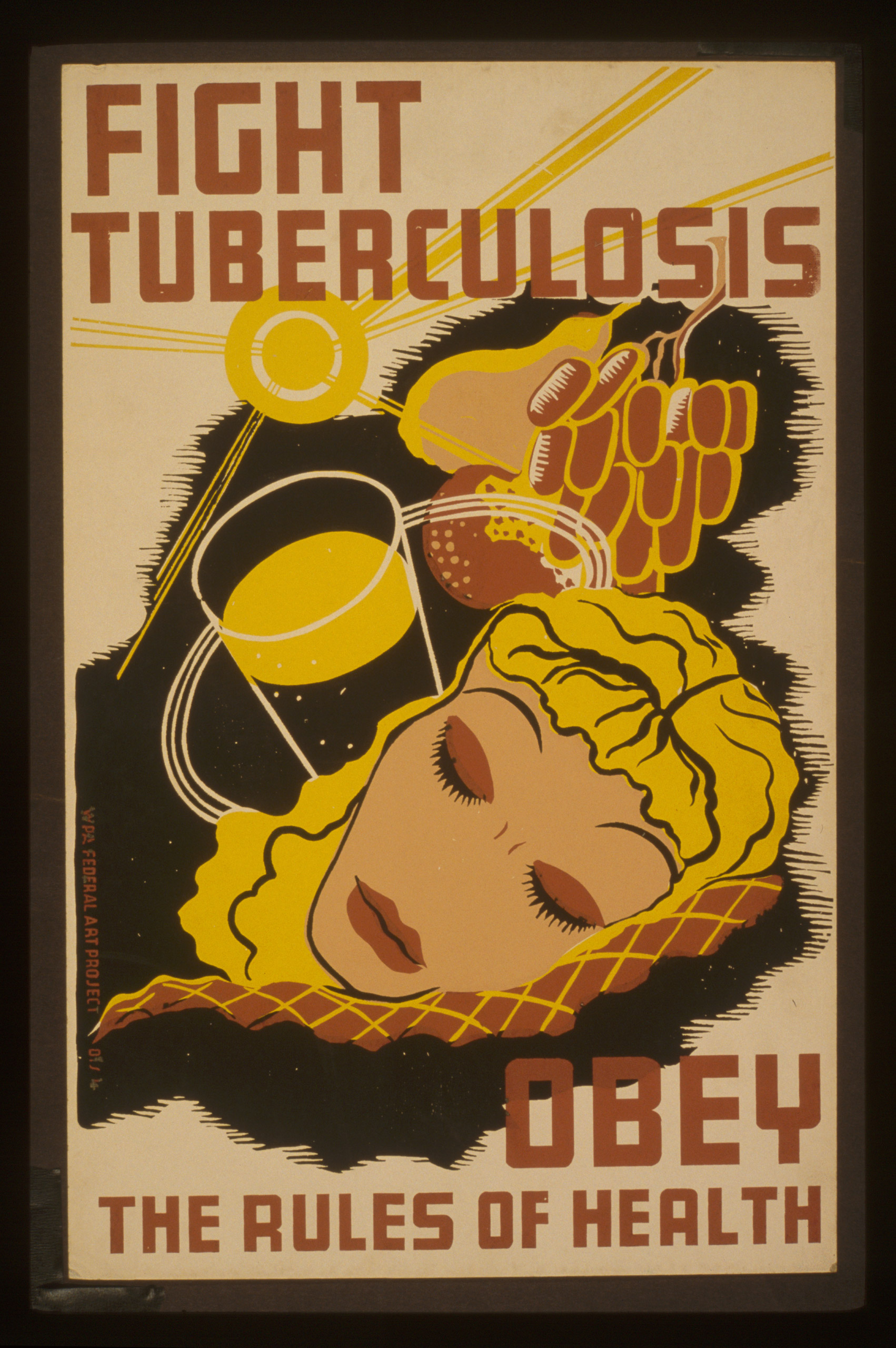 Poster promoting better health care through the prevention of tuberculosis by better eating and sleeping habits, and more exposure to sunshine. Created between 1936 and 1941.