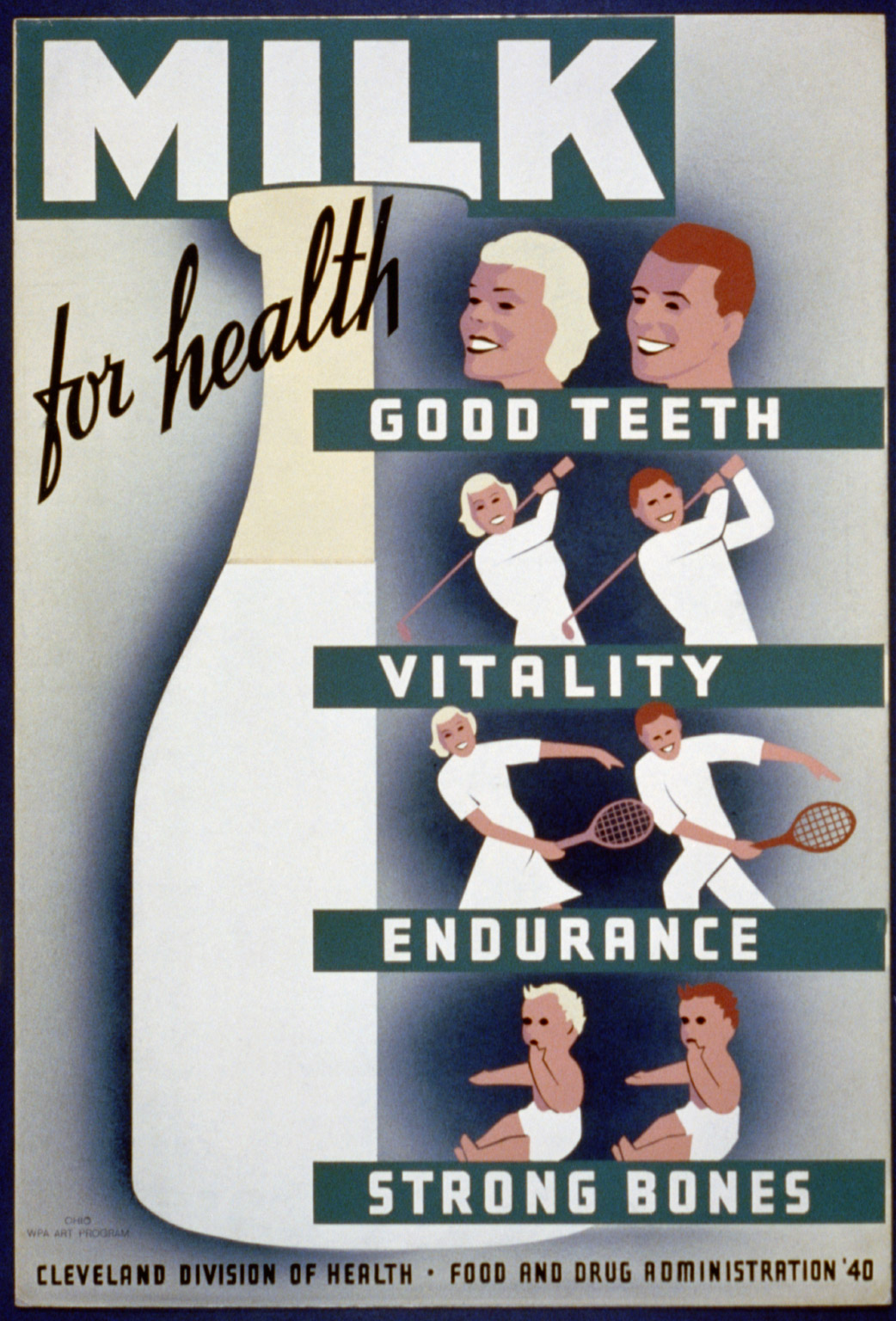Poster for Cleveland Division of Health promoting milk, showing a large bottle of milk next to couples smiling, playing golf, tennis, and two babies. Created in 1940.