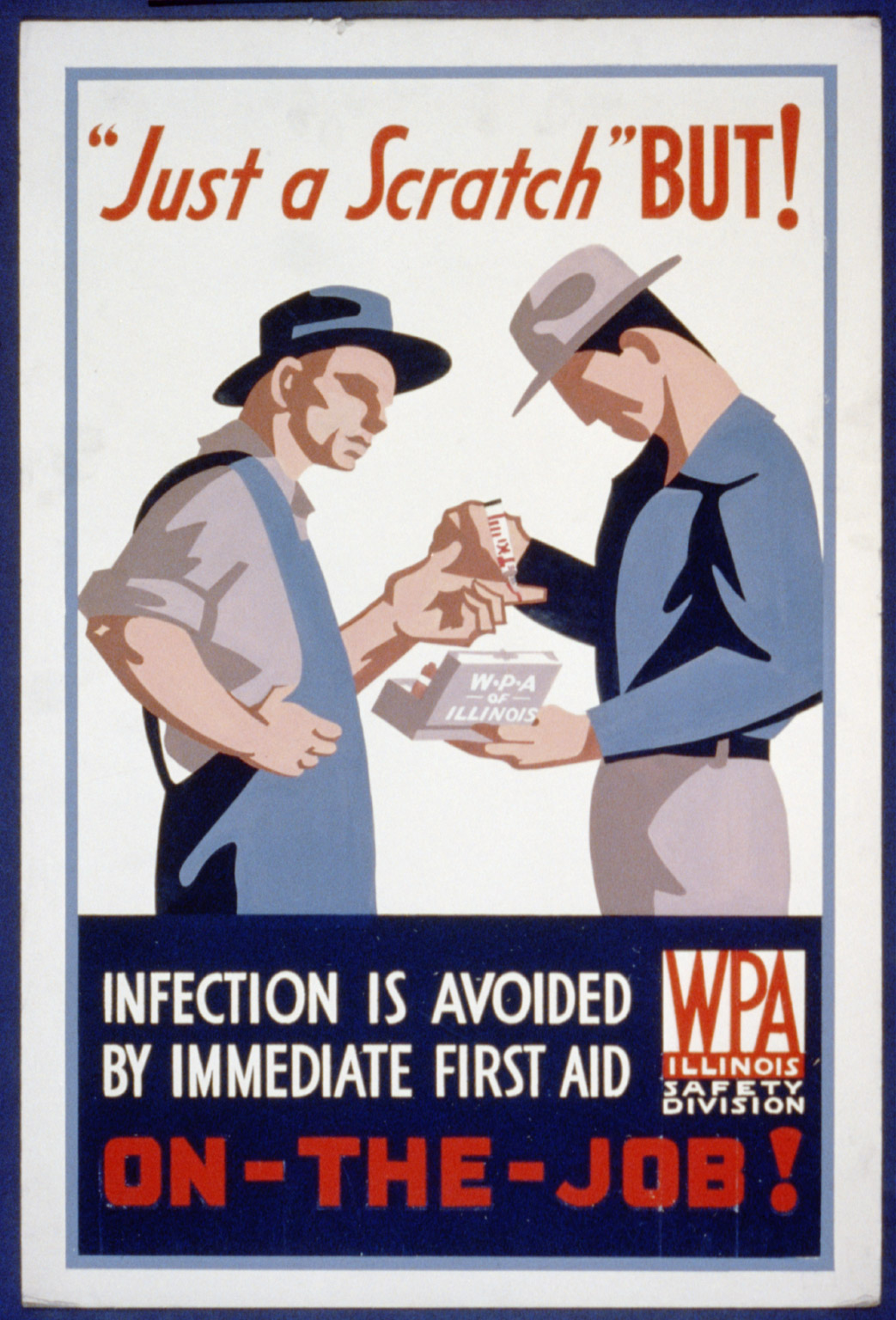 Poster for Illinois WPA Safety Division promoting immediate treatment of on-the-job injuries. Created between 1936 and 1941.