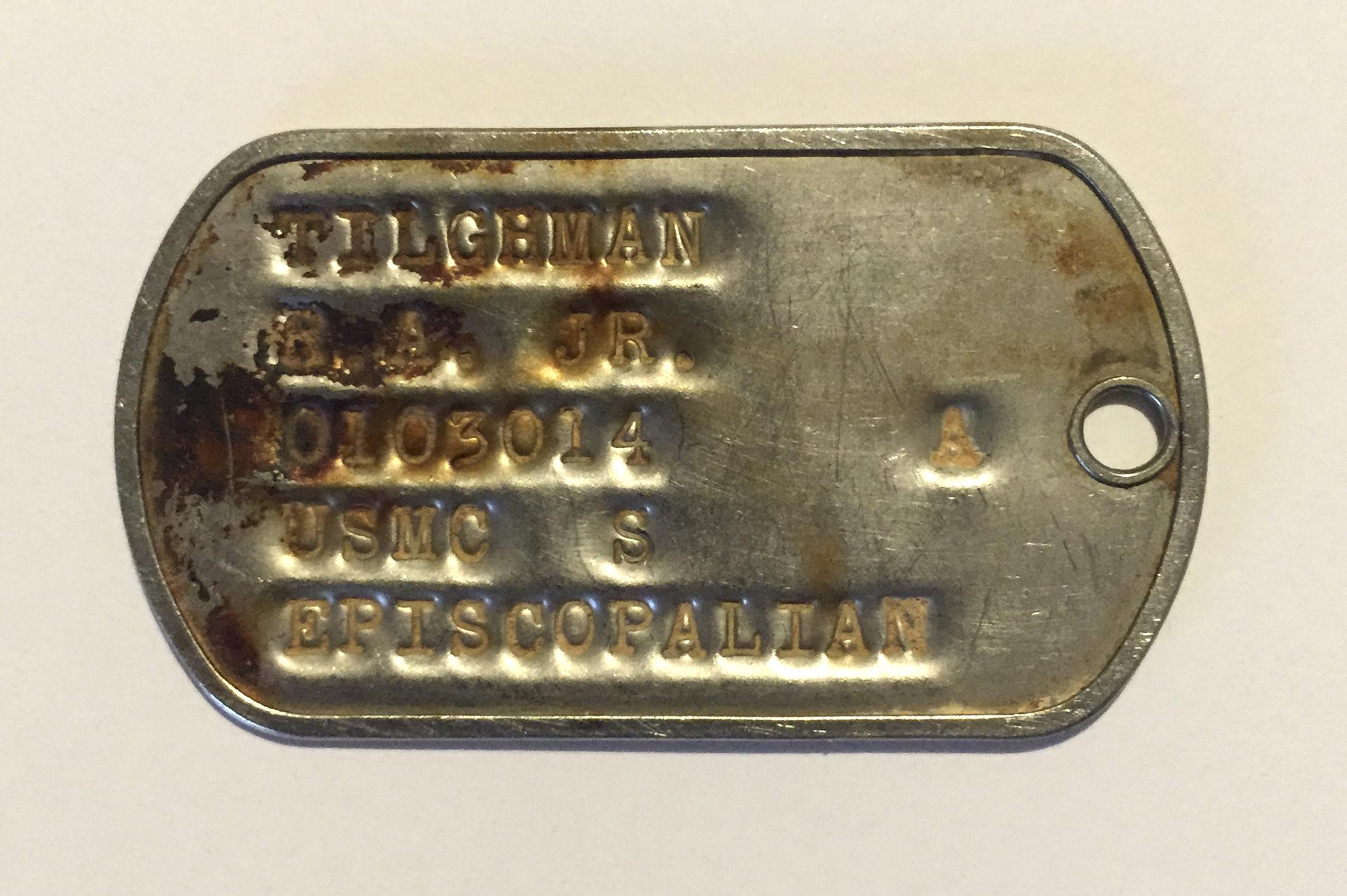 The dog tag identifying U.S. Marine R. A. Tilghman, Jr.