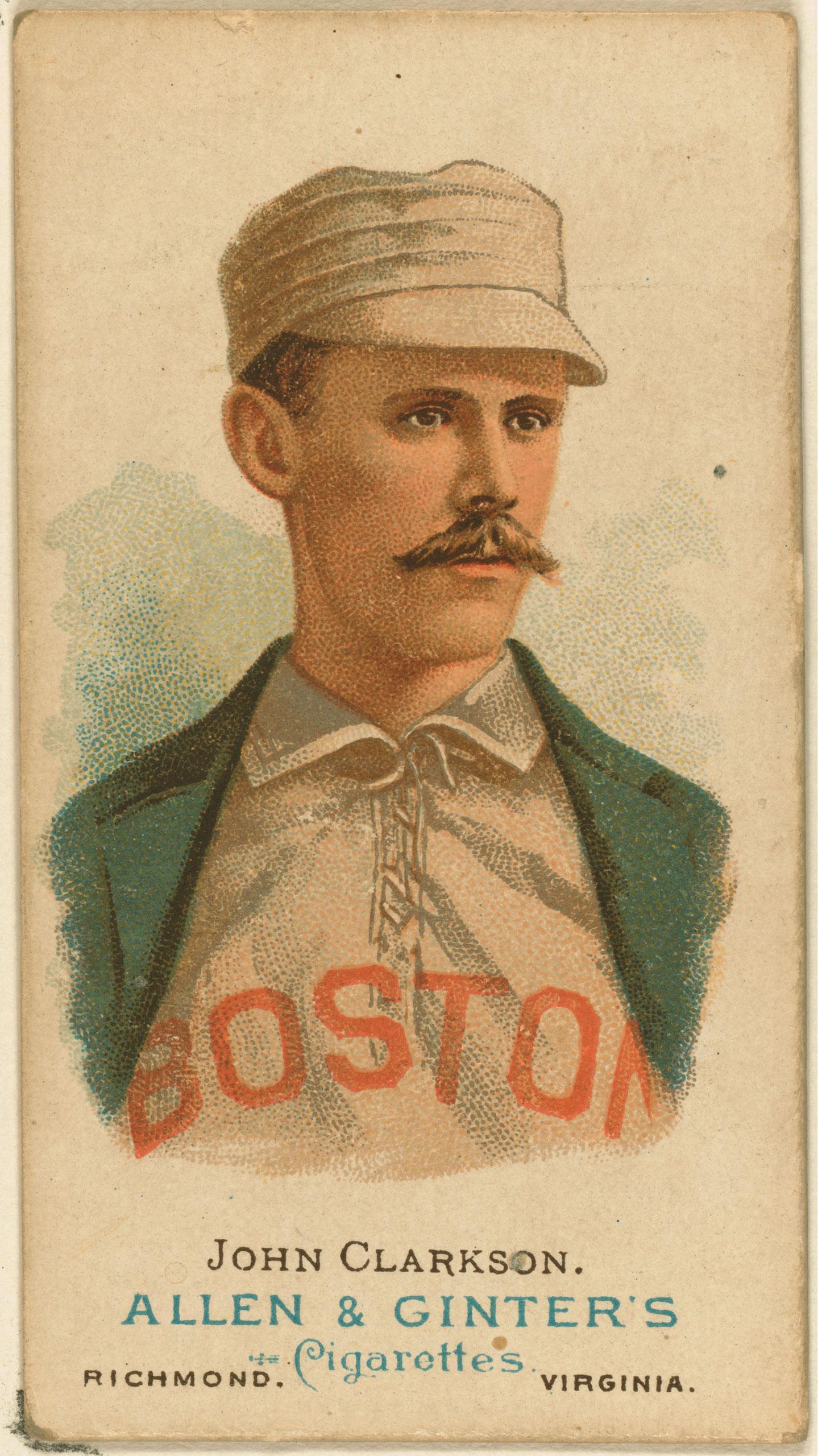 John Clarkson, Boston Beaneaters, baseball card, 1887.