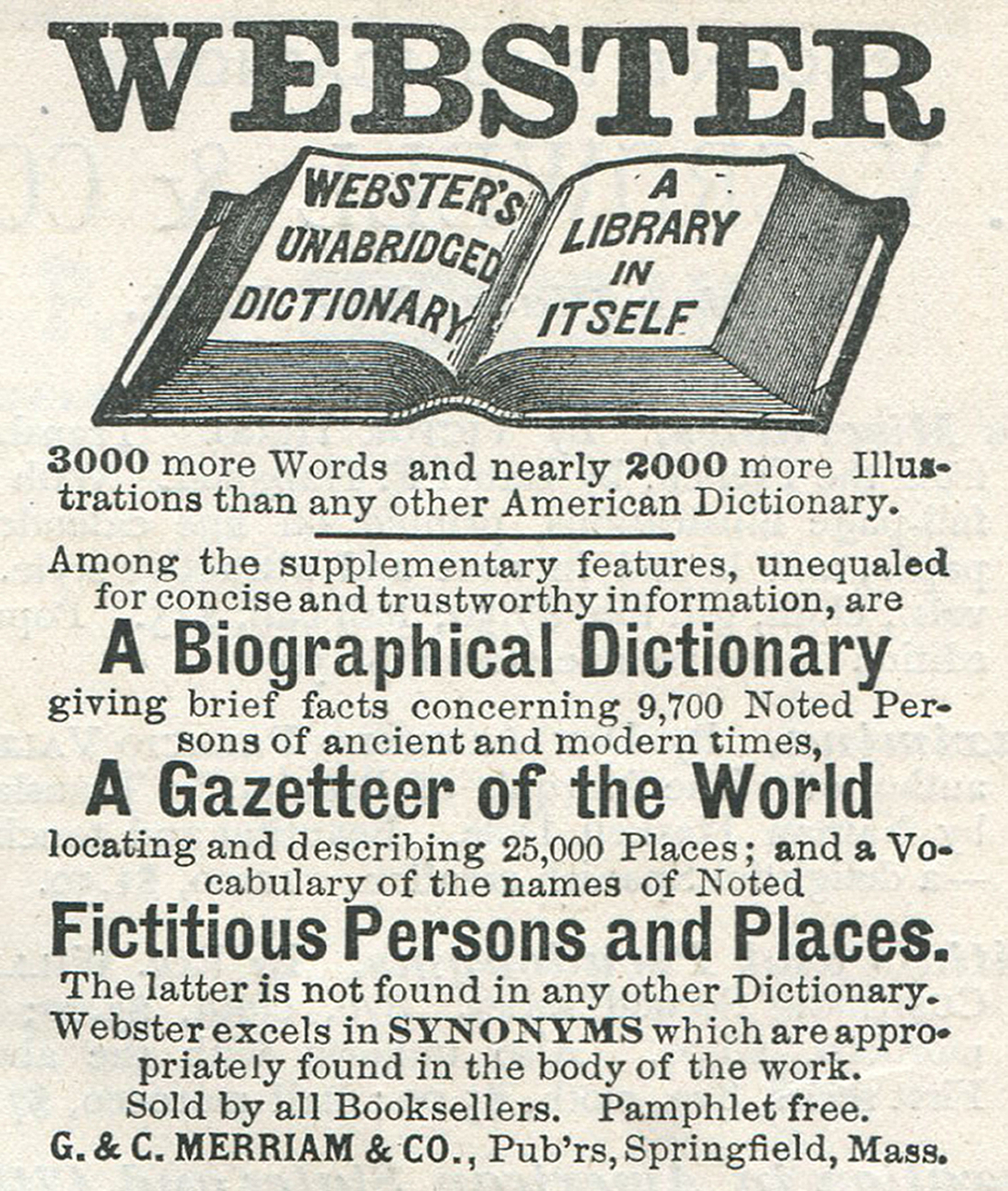 Advertisement for Webster's Dictionary published by the G and C Merriam and Company, Springfield, Massachusetts, 1888.