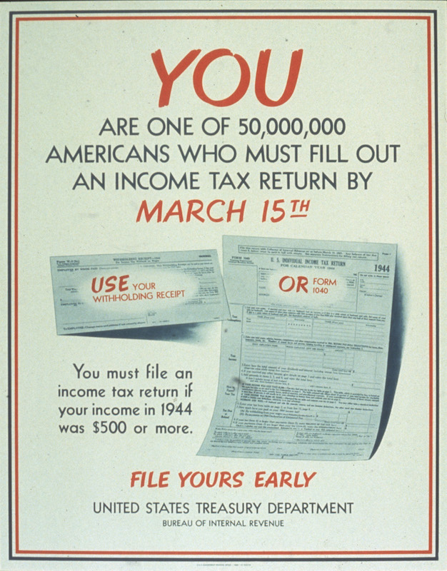 A 1945 poster reminders readers that, if they earned more than $500 during the 1944 tax year, they must file an income tax return.