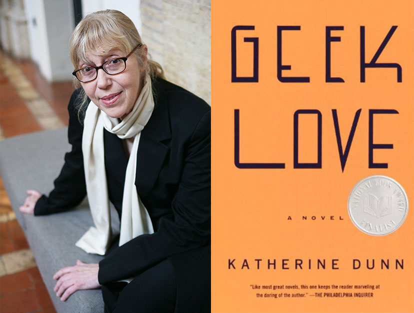Katherine Dunn and her book, Geek Love