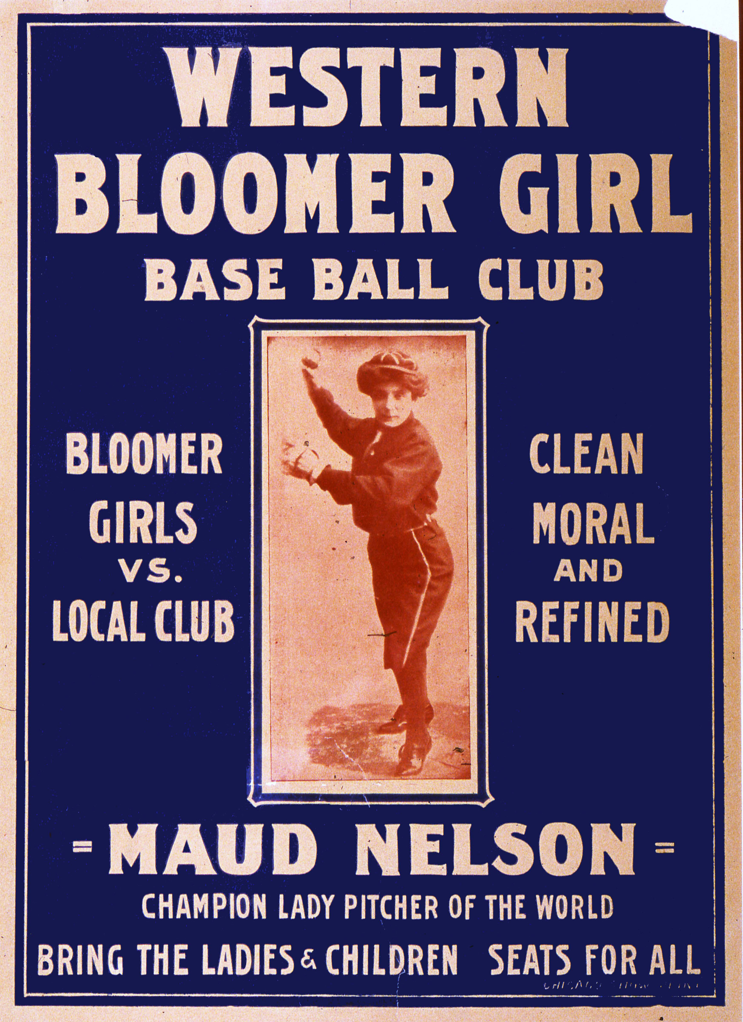 Maud Nelson, the star woman baseball pitcher, is pictured on a poster for the Western Bloomer Girls Base Ball Club, printed in Chicago, circa 1910.