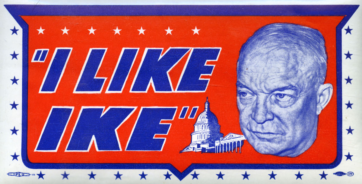 View of an  I Like Ike  water decal from the presidential campaign, showing a close-up portrait of the popular war hero General Dwight D. Eisenhower, 1952.