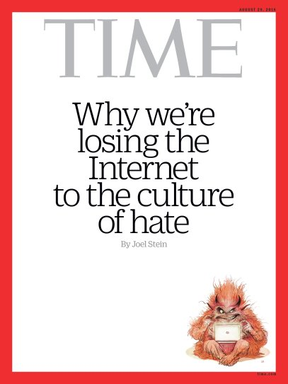 Troll Culture of Hate Time Magazine Cover