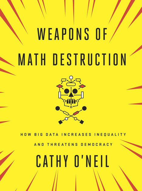 Cathy O'Neil: Weapons of Math Destruction | Time