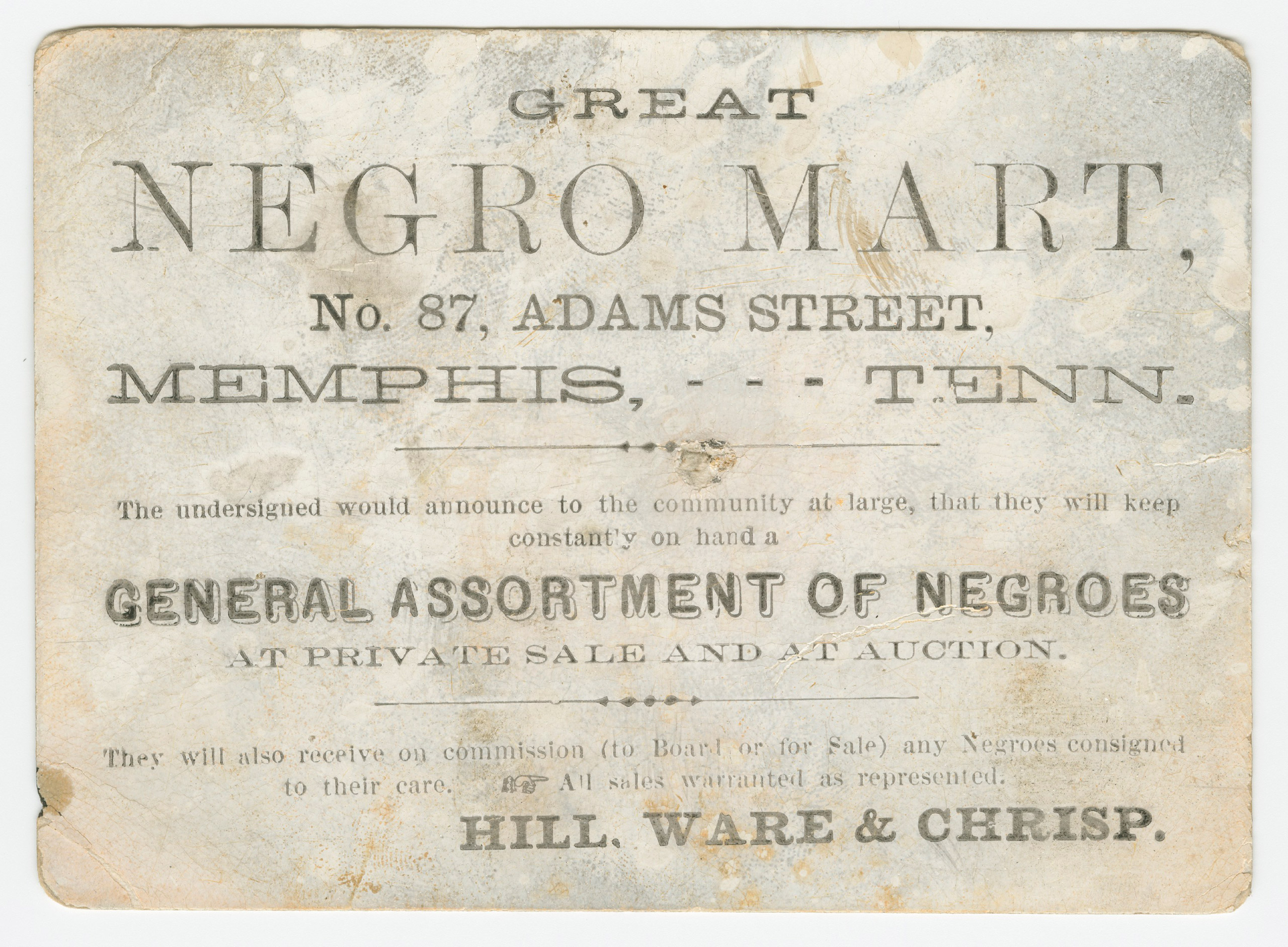 Advertisement card for the  Great Negro Mart  in Memphis, Tennessee, ca. 1859-1860.